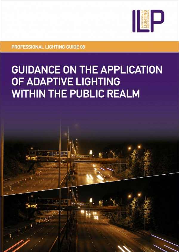 PLG08 GUIDANCE ON THE APPLICATION OF ADAPTIVE LIGHTING WITHIN THE PUBLIC REALM