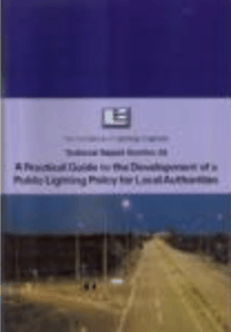 TR24: PRACTICAL GUIDE TO THE DEVELOPMENT OF A PUBLIC LIGHTING POLICY FOR LOCAL AUTHORITIES