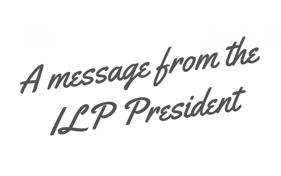 A message from the ILP President, Anthony Smith IEng FILP